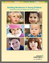 Building Resilience in Young Children, for parents of children from birth to six years - Booklet
