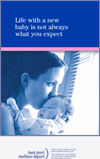 Life With a New Baby Is Not Always What You Expect - Brochure