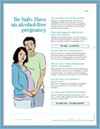 Be Safe: Have an Alcohol-free Pregnancy- Printer-ready handouts